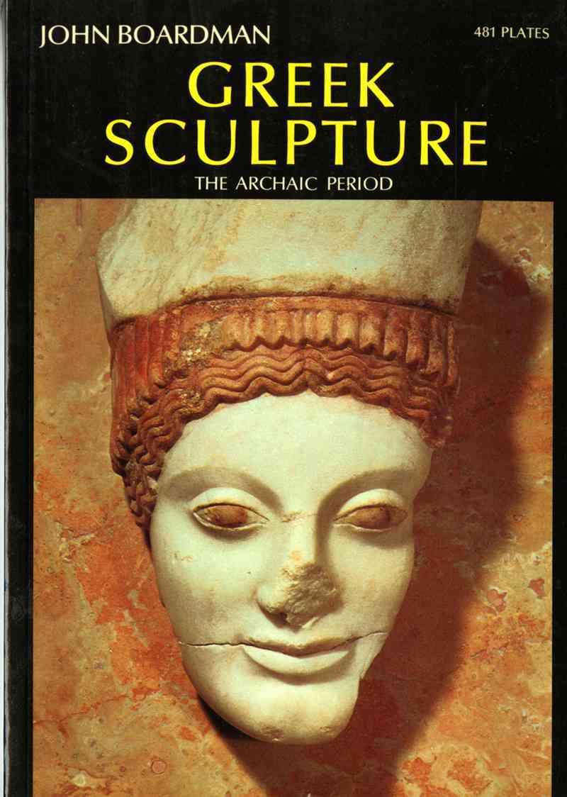 Greek Sculpture By Boardman, John